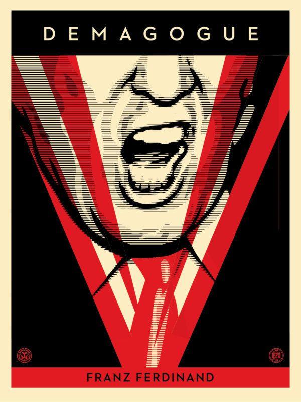 """Shepard Fairey, """"Demagogue,"""" 2016, Screen Print"""