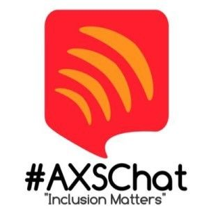"""#AXSChat - """"Inclusion Matters"""""""