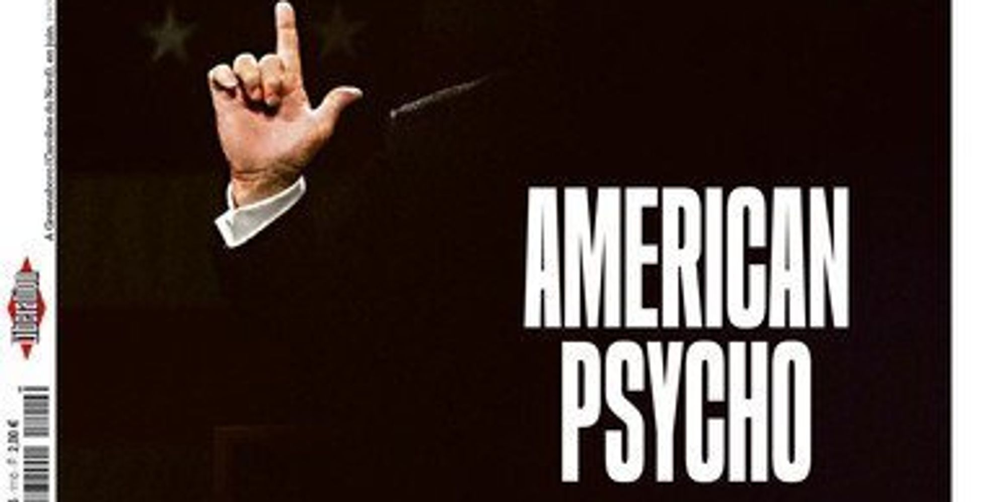 american psycho essay french newspaper calls donald trump american  french newspaper calls donald trump american psycho the french newspaper calls donald trump american psycho the