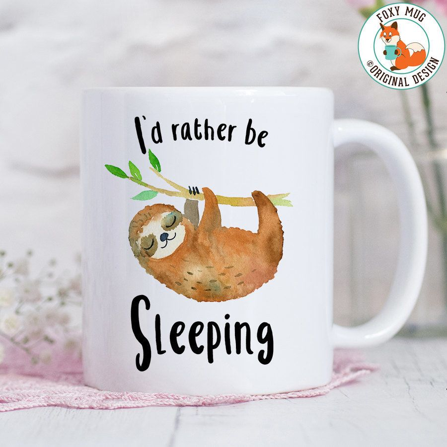"<a href=""https://www.etsy.com/listing/458736190/coffee-mug-id-rather-be-sleeping-sloth?ga_order=most_relevant&amp;ga_search_t"