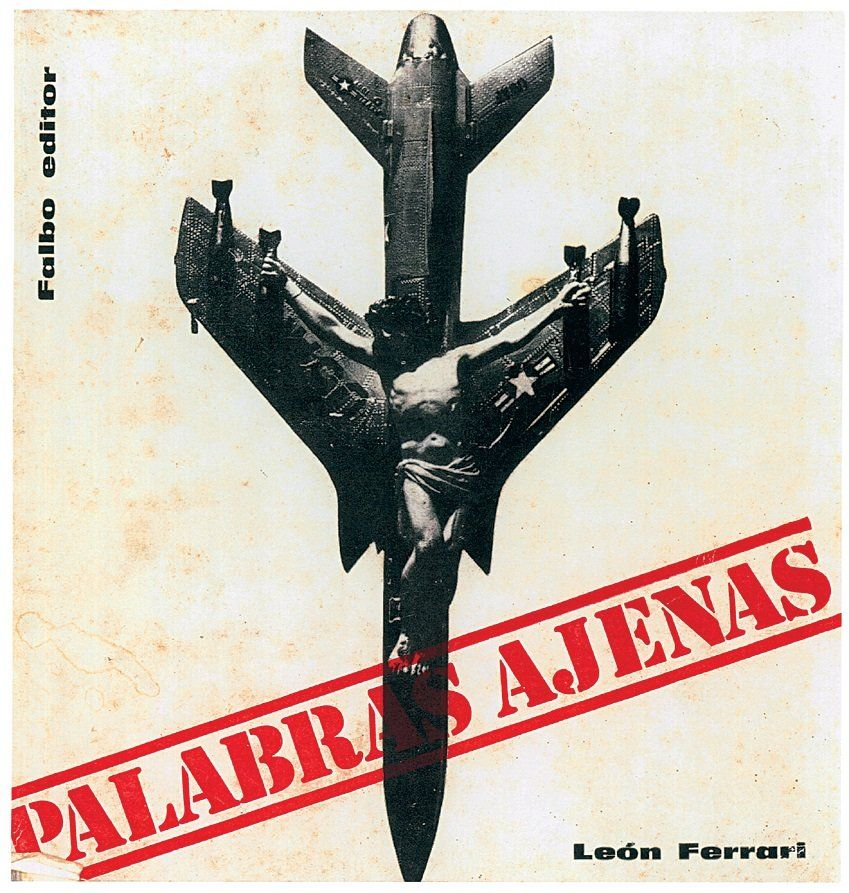 """León Ferrari, """"Palabras Ajenas, Falbo Editor, Buenos Aires,"""" 1967. First edition (front cover). Courtesy of Fundaci&oa"""