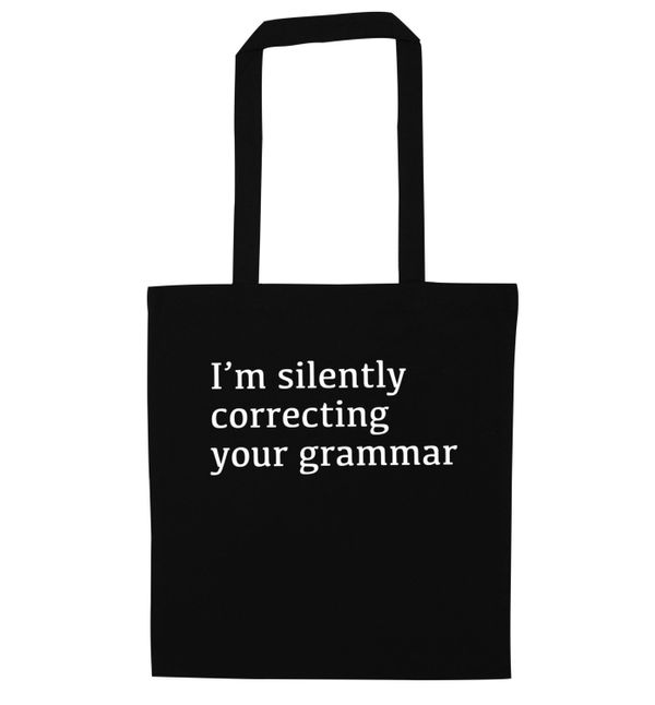 "Correcting Your Grammar Tote Bag, $10.24, <a href=""https://www.etsy.com/listing/468350423/im-silently-correcting-your-grammar"