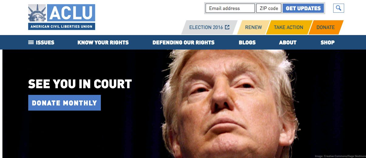 The ACLU put Donald Trump on notice with a statement on its website.