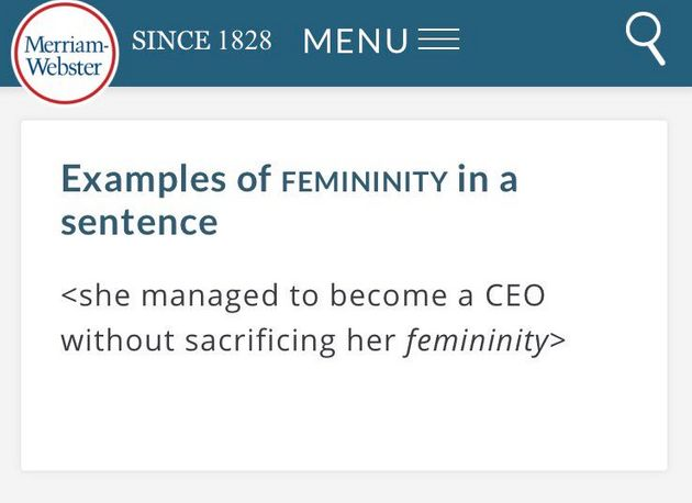 Merriam-Webster's previous example of how to use 'femininity' in a