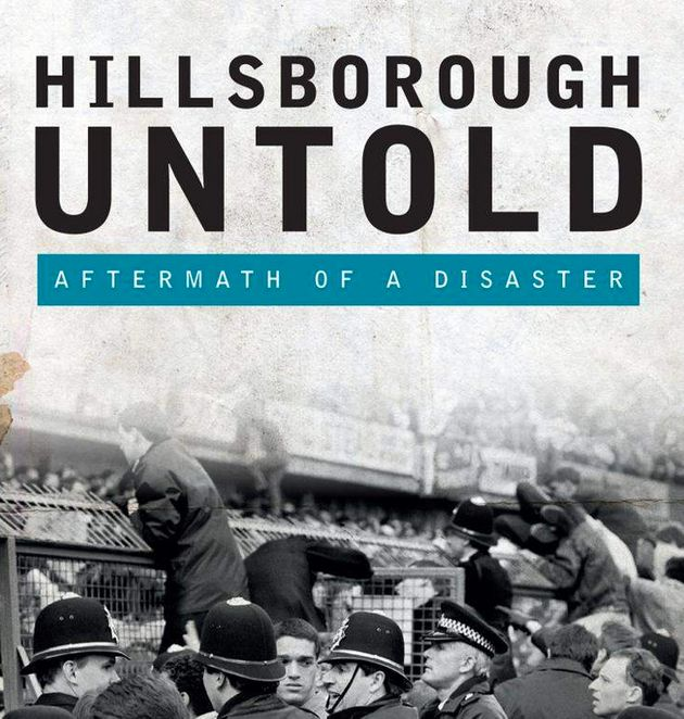 The cover of Hillsborough Untold: Aftermath of a disasterby Norman