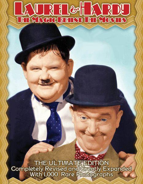 <em>Laurel & Hardy: The Magic Behind the Movies</em>, by  Randy Skretvedt