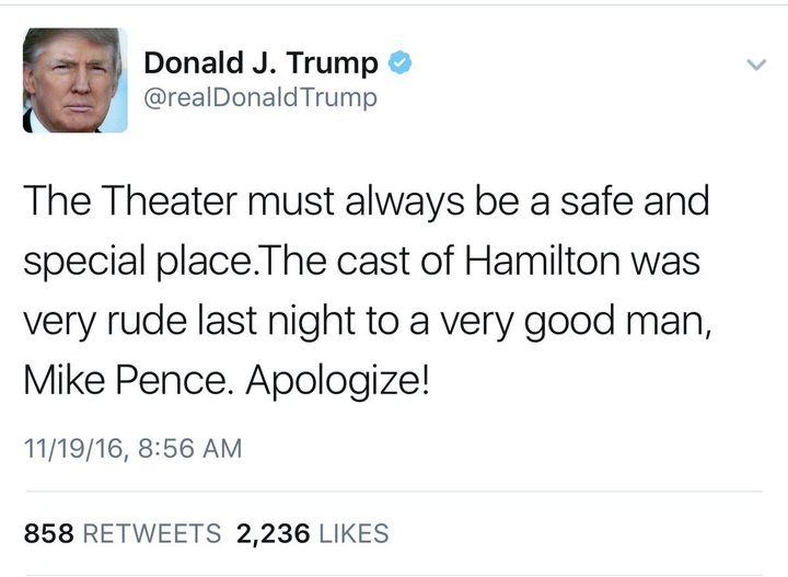 Trump mad about Hamilton Cast.