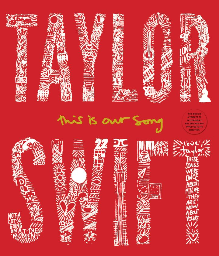 Released in October, <i>Taylor Swift: This Is Our Song </i>is comprehensive, 280-page book released in celebration