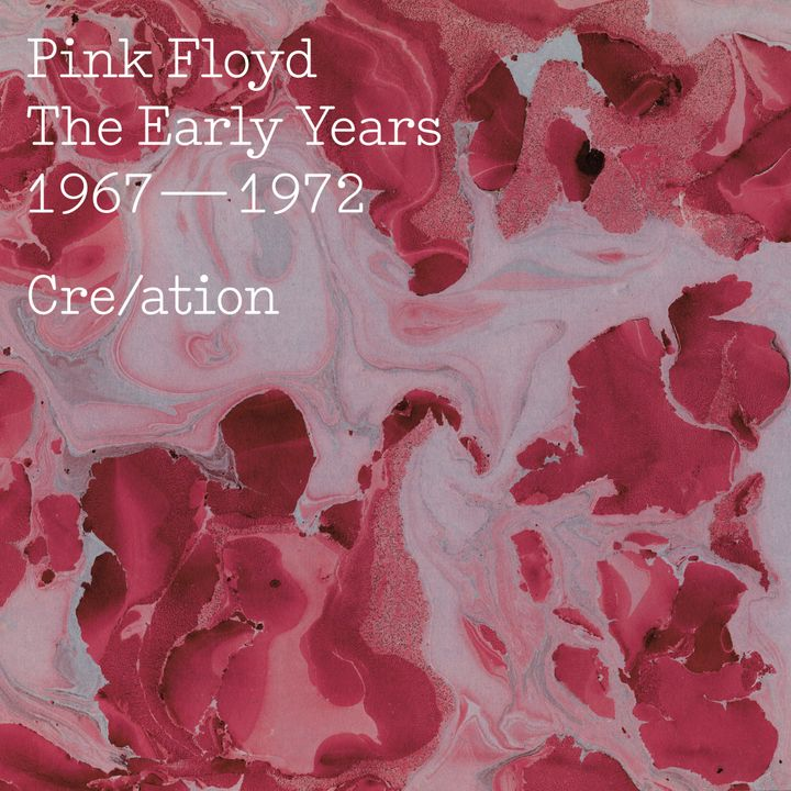 Pink Floyd / <em>The Early Years 1967-1972 Cre/ation</em>