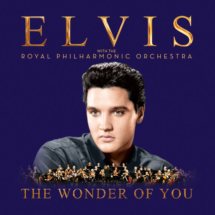 Elvis Presley with The Royal Philharmonic Orchestra / <em>The Wonder Of You</em>