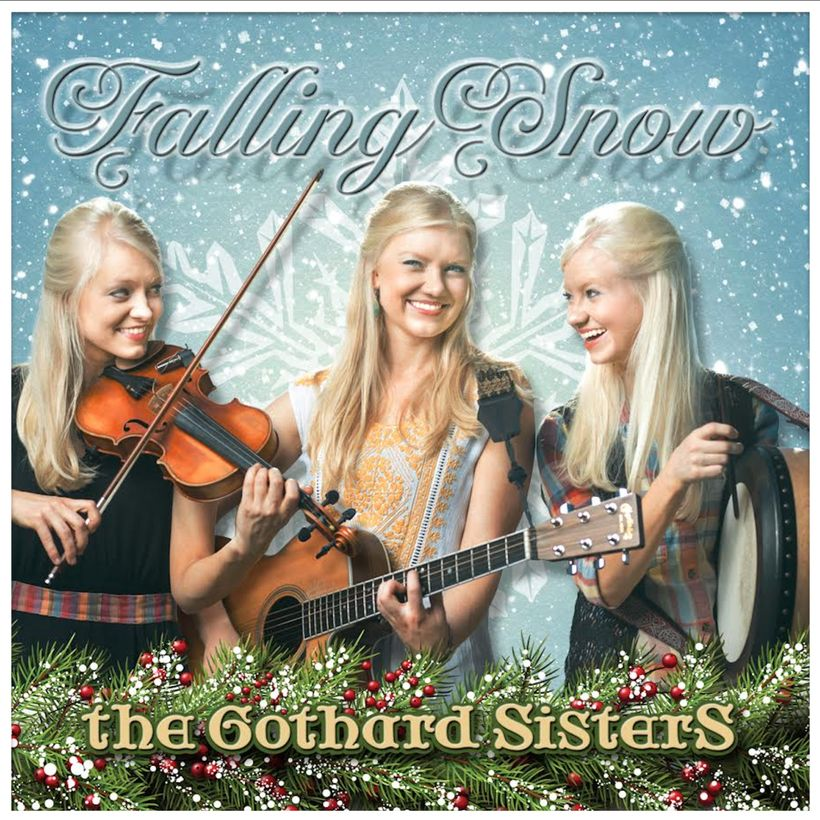Cover of The Gothard Sisters' new CD, Falling Snow