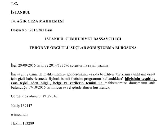 A letter by an Istanbul court asking Istanbul's prosecutor office for data about ByLock.