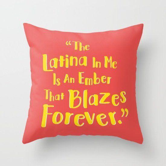 "$20.00, Society6. <a href=""https://society6.com/product/latina-pride_pillow#s6-4211365p26a18v126a25v193"" target=""_blank"">Buy"