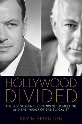"<a href=""https://www.amazon.com/Hollywood-Divided-Directors-Blacklist-Classics/dp/0813168929/louibroosoci-20?tag=thehuffingto"