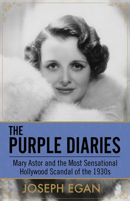 "<a href=""https://www.amazon.com/Purple-Diaries-Sensational-Hollywood-Scandal/dp/1682302997/louibroosoci-20?tag=thehuffingtop-"