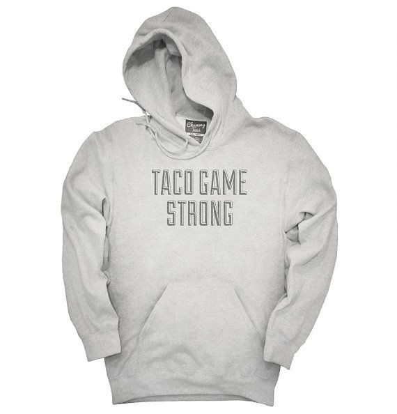 """$39.95, Chummy Tees. <a href=""""https://www.etsy.com/listing/473727781/taco-game-strong-t-shirt-hoodie-tank-top?ga_order=most_r"""