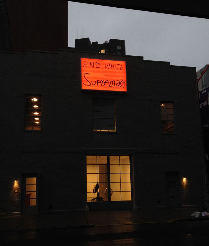 "Sam Durant, ""End White Supremacy,"" electric sign with vinyl text, 2008."