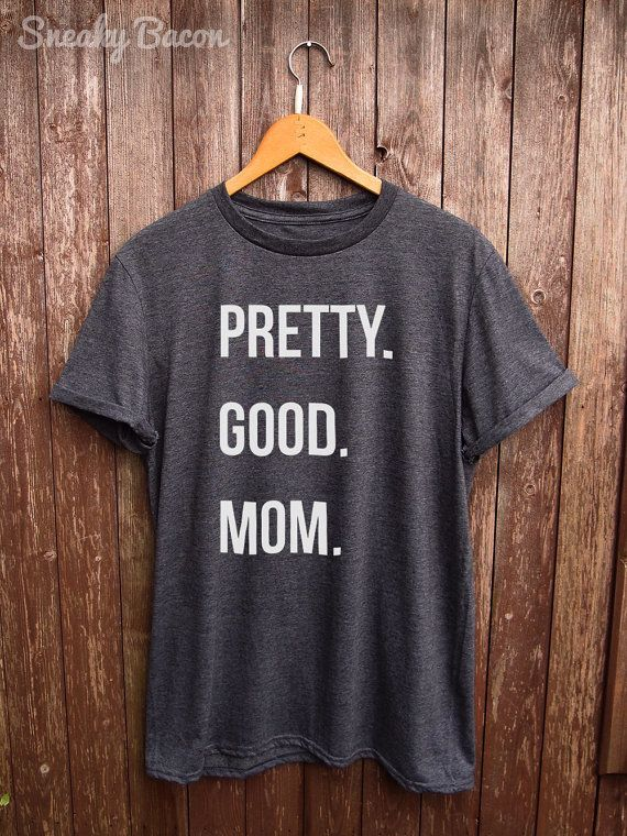 """$19.99 and up, Sneaky Bacon Tees.<a href=""""https://www.etsy.com/listing/269666338/funny-mom-tshirt-mom-gifts-funny-gifts"""