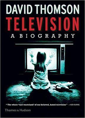 <em>Television: A Biography</em>