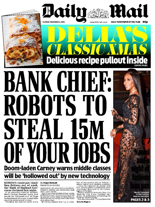 Tuesday's Daily Mail splashed with the revelation robots could steal 15m British