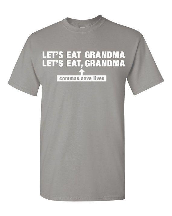 "Comma tee, $17.50, <a href=""https://www.etsy.com/listing/187665759/commas-save-lives-tshirt-funny-grammar?ga_order=most_relev"