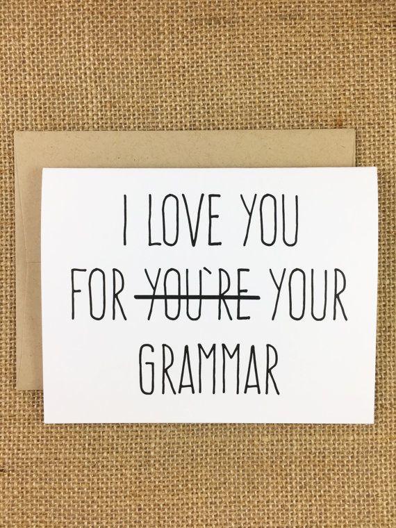 """Grammar card,$3.25,<a href=""""https://www.etsy.com/listing/235089380/love-you-for-your-grammar-card?ga_order=most_r"""