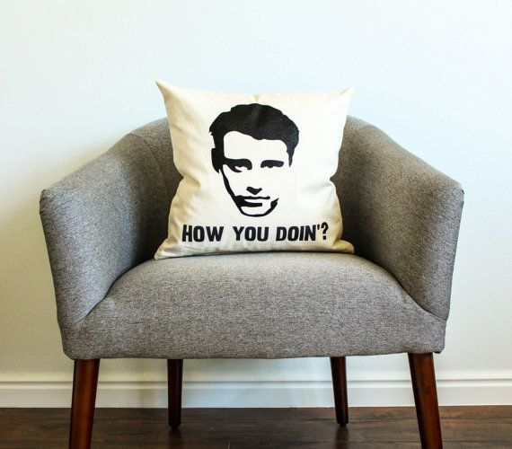 "Joey decorative pillow, $18, <a href=""https://www.etsy.com/listing/169485357/friends-joey-tribbiani-quote-pillow?ga_order=mos"