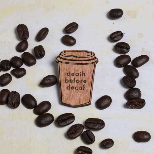 """<a href=""""https://www.etsy.com/listing/268714405/death-before-decaf-coffee-cup-pin-badge?ga_order=most_relevant&ga_search_"""
