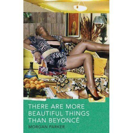 "$11.51. <a href=""http://www.barnesandnoble.com/w/there-are-more-beautiful-things-than-beyonce-morgan-parker/1124109187?ean=97"