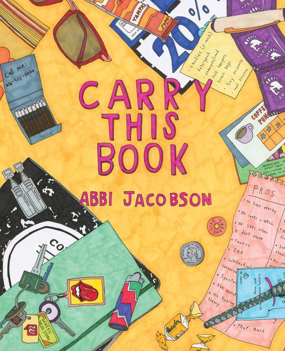 "$25.00. <a href=""http://www.penguinrandomhouse.com/books/546574/carry-this-book-by-abbi-jacobson/9780735221598/"" target=""_bla"