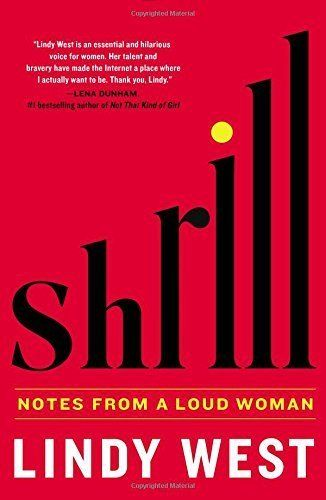 "$26.00. <a href=""https://www.amazon.com/Shrill-Notes-Woman-Lindy-West/dp/0316348406/ref=pd_sbs_14_img_1?_encoding=UTF8&amp=&p"