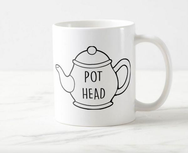 "<a href=""http://www.zazzle.com/funny_quote_pot_head_mug-168190647131968865"" target=""_blank"">Funny quote pot head mug</a>, $15"