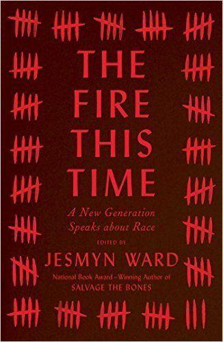"$15.62. <a href=""http://www.barnesandnoble.com/w/the-fire-this-time-jesmyn-ward/1123275324"" target=""_blank"">Buy it here.</a>"