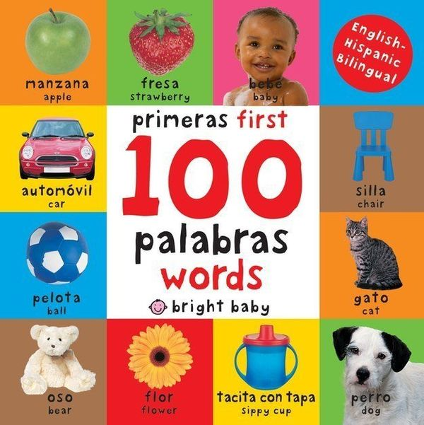 "$5.99, Roger Priddy. <a href=""https://www.amazon.com/First-100-Words-Bilingual-Spanish/dp/0312515839/ref=pd_bxgy_21_img_2?_en"