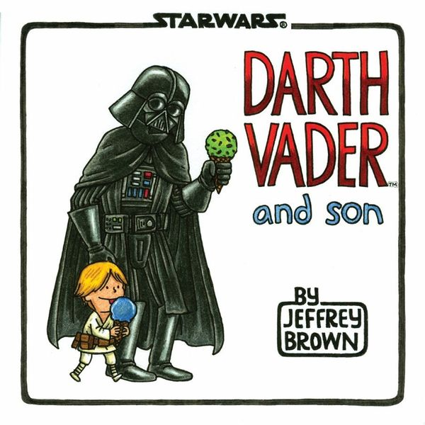 """$14.95, Chronicle Books. <a href=""""http://www.chroniclebooks.com/titles/pop-culture/film-movies/darth-vadertm-and-son.html"""" ta"""
