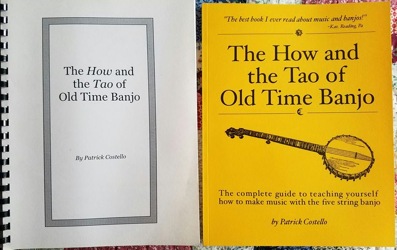 The very first and the current printing of <em>The How and the Tao of Old Time Banjo</em>.