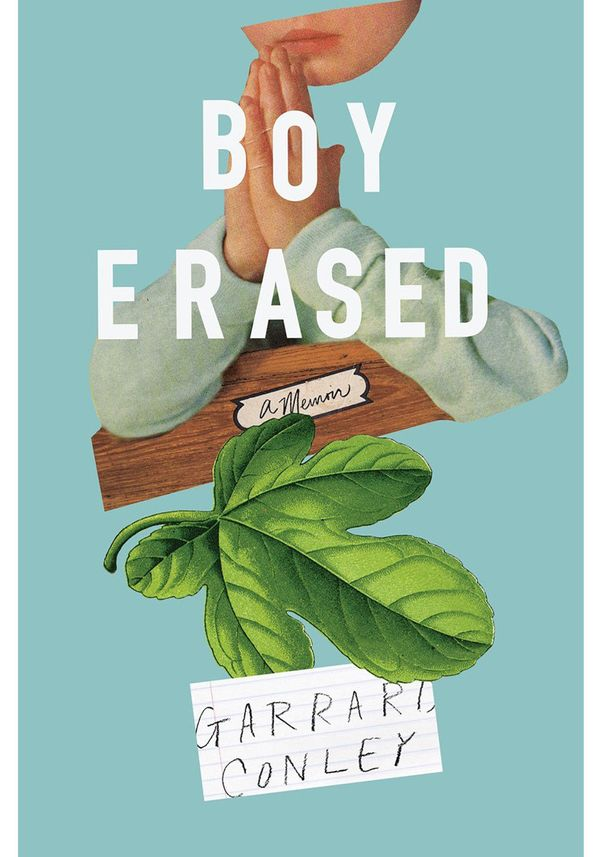"By Garrard Conley <br>352 pages; Riverhead Books <br> Available at: <a href=""http://www.amazon.com/gp/search/ref=sr_adv_b/?Ad"