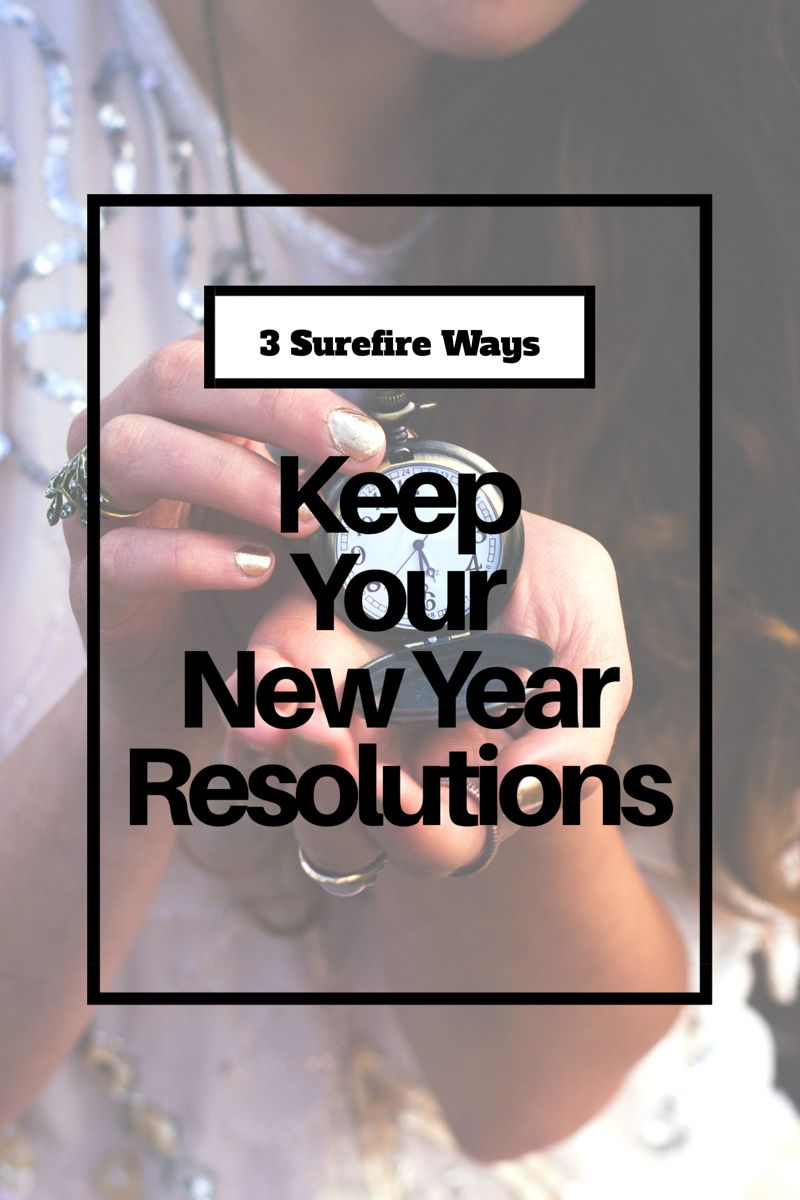 Commit to Your New Years Resolutions