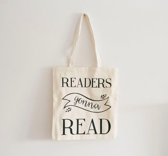 "$15.64.&nbsp;<a href=""https://www.etsy.com/listing/262638923/readers-gonna-read-tote-bag-books-tote?ga_order=most_relevant&am"