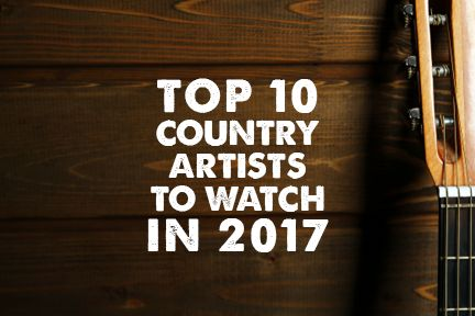 Top 10 Country Artists To Watch In 2017 | HuffPost