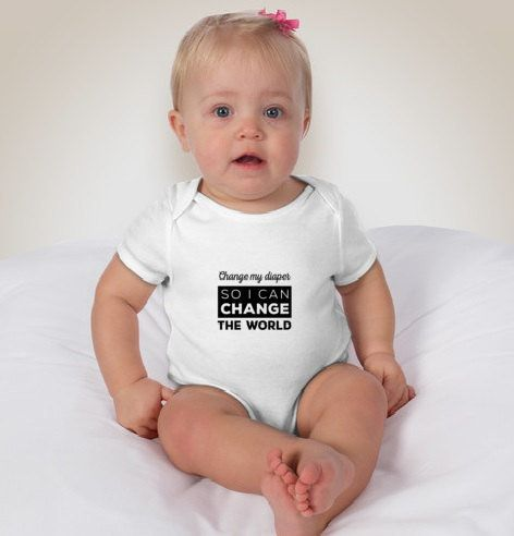 "<a href=""https://www.etsy.com/listing/448755428/change-my-diaper-so-i-can-change-the"" target=""_blank"">UnrulyEmotion</a>, $19"