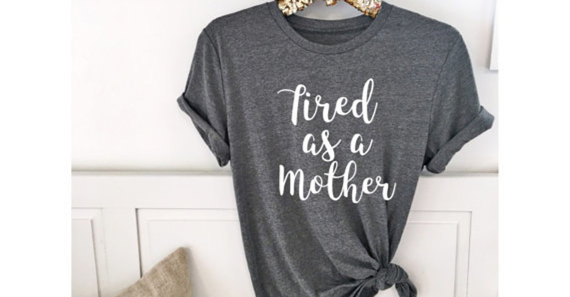 5f5ac00ea 23 Funny Shirts For The New Mom In Your Life | HuffPost Life