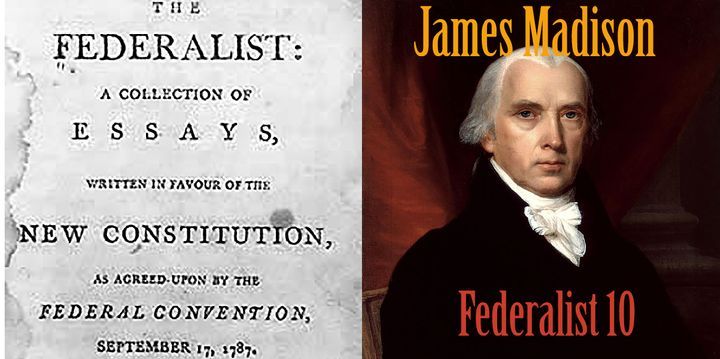 James Madison Federalist Papers 10