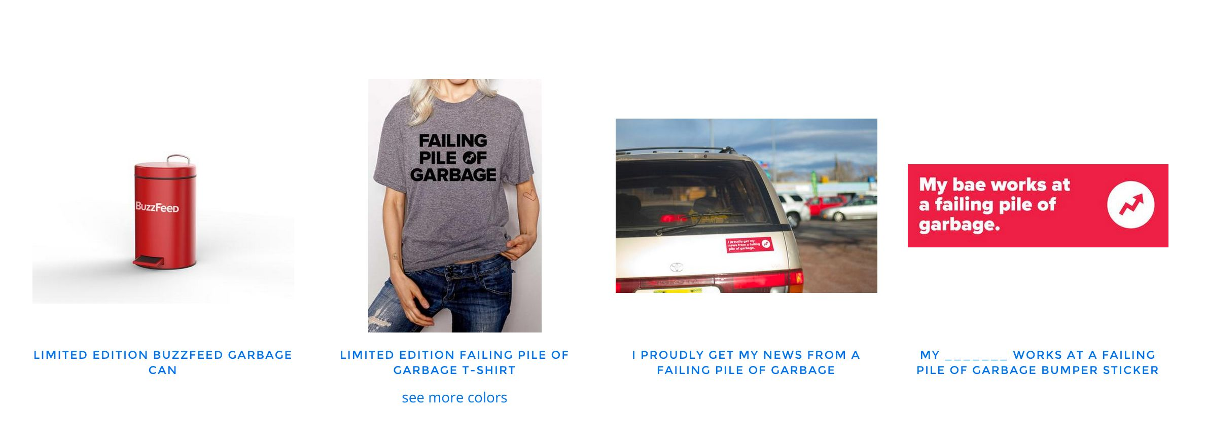 """BuzzFeed's""""Failing Pile of Garbage"""" merchandise."""