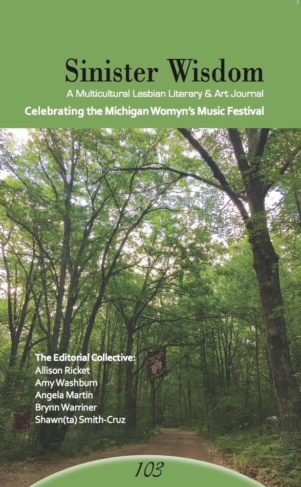 Cover of Sinister Wisdom 103: Celebrating the Michigan Womyn's Music Festival