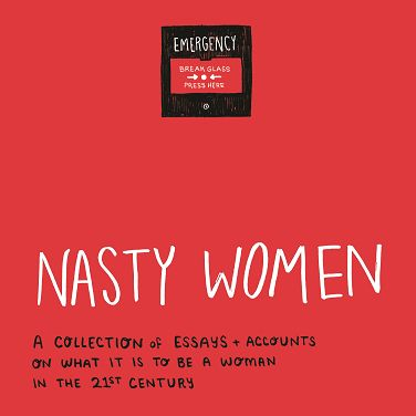 nasty women is the intersectional essay collection feminists need 404ink