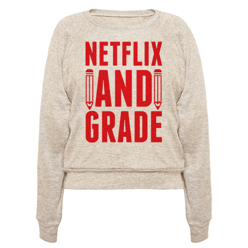 """$35, <a href=""""https://www.lookhuman.com/design/328547-netflix-and-grade/20012-heathered_oatmeal_ra-md"""" target=""""_blank"""">Look H"""