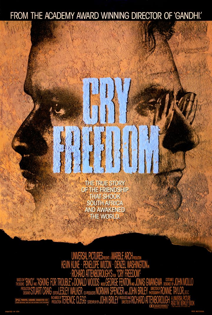 """Cry Freedom"" was nominated for Best Original Music Score in 1988."