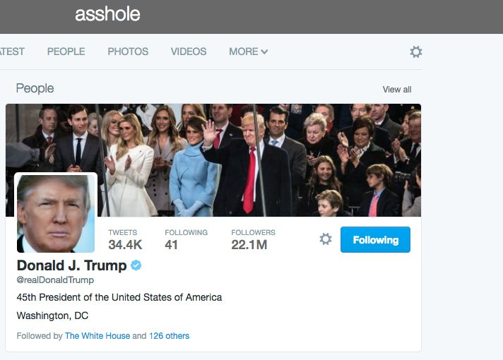 "A Twitter search for ""asshole"" pulled up Donald Trump's profile at 9:39 p.m EST Wednesday."
