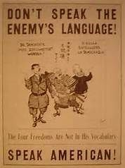 A famous poster during World War II that was part of a campaign to shame the use of 'enemy' native languages.